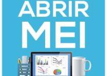 Microempreendedor Individual – Como Abrir MEI Passo a Passo